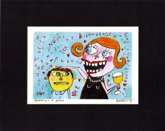 Art Print - Mommy's A Wino, signed & matted art, funny, whimsical illustration by Murphy Adams