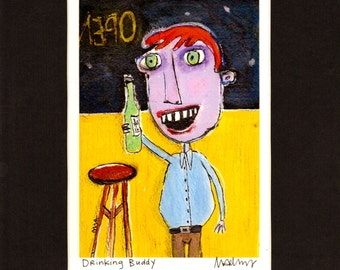 Drinking Buddy - Art Print, signed & matted, funny, beer lover, quirky illustration, fine art print by Murphy Adams