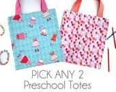 Pick Any 2, The Preschool Tote