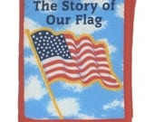CLOTH / SOFT BOOK - The Story of Our Flag