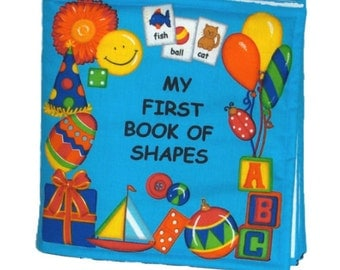 SOFT / CLOTH BOOK - First Book of Shapes