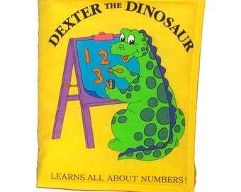 SOFT / CLOTH BOOK - Dexter the Dinosaur Learns Numbers