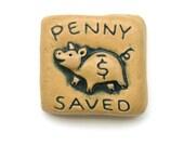 Penny Saved 2x2 Tile