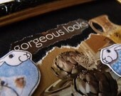 Gorgeous Looks - it's something good to put on your toast - Priceless Moments - ACEO Original Collage