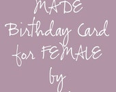 Custom Made One of a Kind PERSONALIZED FEMALE Birthday Card by Karrilee