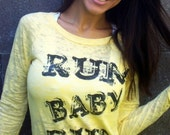 RUN BABY RUN Long-Sleeved Burnout Raglan for the RUNNER in your life