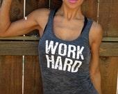 Work Hard, Be Nice.  Burnout Workout Tank.  Size SMALL