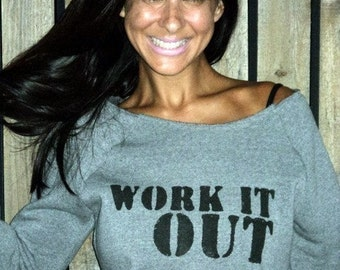 Work It Out.  Off the Shoulder Girly Sweatshirt Sizes M-XL.