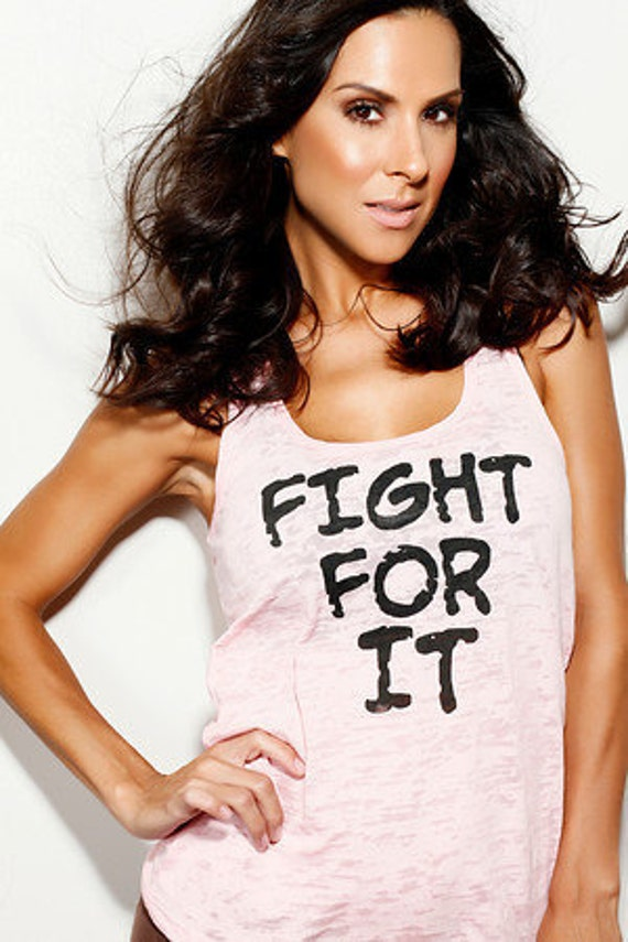 Fight For It.  Burnout Tank 20% of purchase price donated to St. Jude's.  Sizes S-XL.