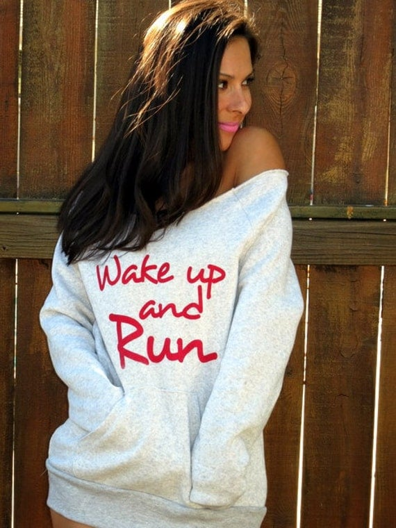 Wake Up and RUN Off the Shoulder Girly Sweatshirt. Size MEDIUM