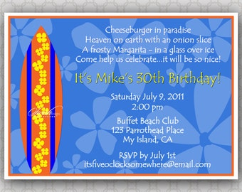 Surfboard Hawaiian Birthday Invitation - Cheeseburger in Paradise - Surfs Up - Printable Party Invitation  - digital
