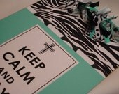 KEEP CALM and PRAY altered clipboard