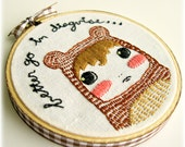 Go In Disguise - Floss Embroidered Hoop Art