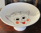 """Vintage Kitschy Raised Pig Platter / Tray - """"Enjoy Yourself - Be a Pig"""""""
