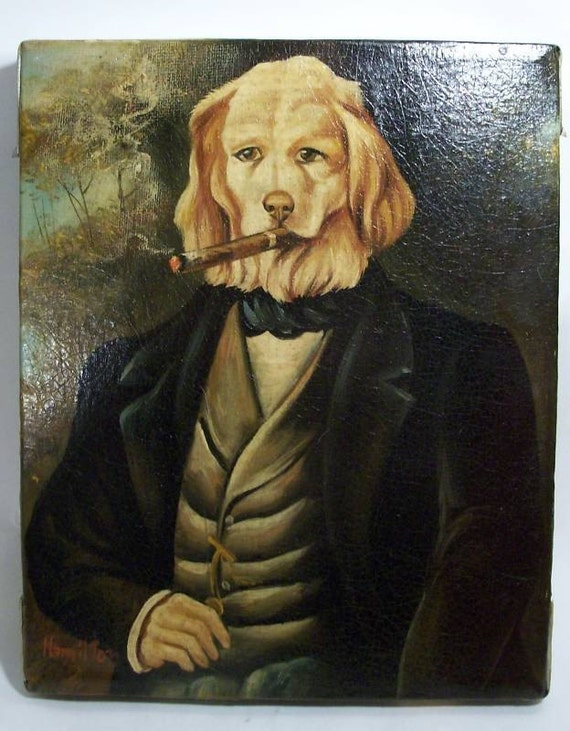 Original Painting of Dog Smoking Cigar Wearing Fine Clothes
