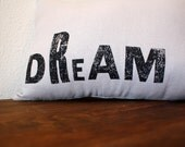 DREAM -  Hand Stamped Accent Pillow - Vintage Inspired