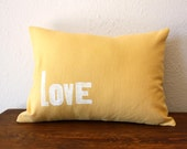 ON SALE - Love Pillow - Hand Printed Letterpress Text on Eco Friendly Hemp Fabric