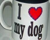 Printed 11 oz  ceramic I LOVE My Dog Mug