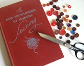 1946 Vintage Book New Encyclopedia of Modern Sewing Book, Plus Scissors and Buttons Burgundy Red