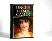 Vintage Book Uncle Tom's Cabin c 1915 Donohue Edition by Harriet Beecher Stowe Antique Book