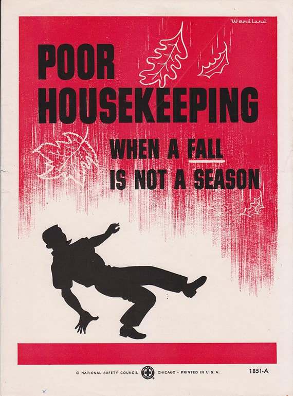 Vintage Workplace Safety Poster 1960s National Safety Council - Poor Housekeeping