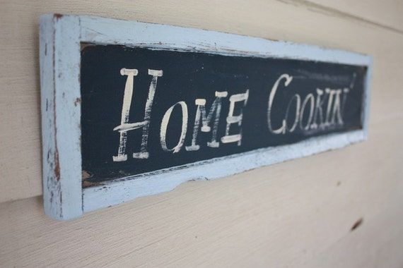 Shabby Cottage Chic Home Cookin Sign