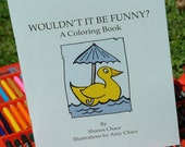 A Story and Coloring Book for Children