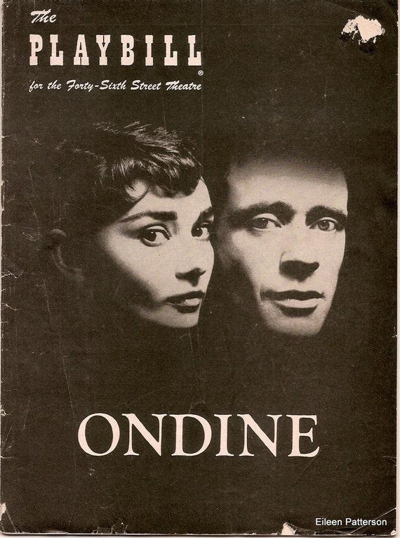 Vintage Playbill Ondine Audrey Hepburn Mel Ferrer Broadway Show 1950's Advertising