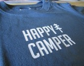 SALE  //  Happy Camper  //  Hand Printed  //  Blue 18 month T Shirt Camping
