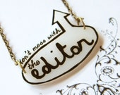 Do Not Mess with the EDITOR - Necklace