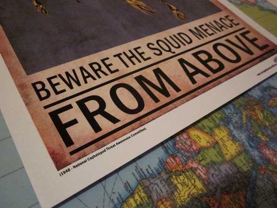Beware the Squid Menace  - Poster 13in x 19in