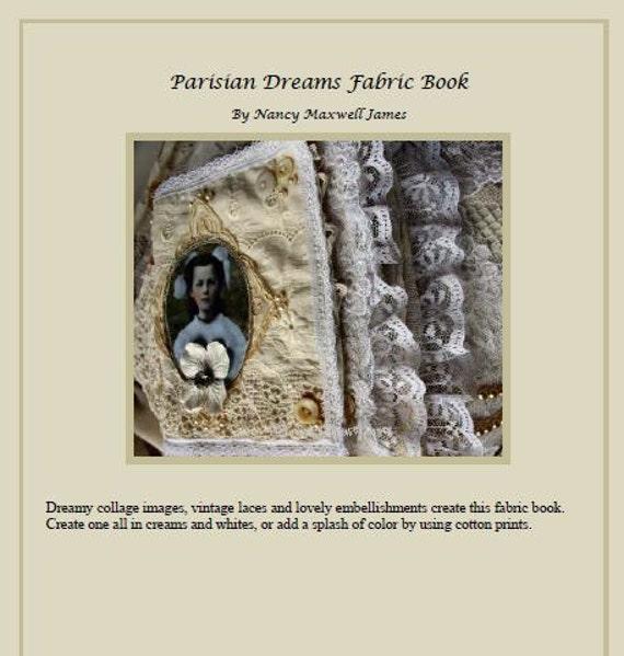 Parisian Dreams Fabric Book Ebook/Tutorial PDF Format
