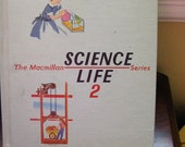 The Macmillan Science Life 2 Series - 1962 - Illustrated by George and Irma Wilde - Dr. Spock consulted on series