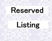 Reserved listing for Silvestra71