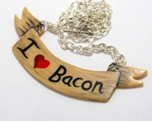 I Love Bacon Necklace