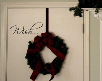 Wish... Wall Decal