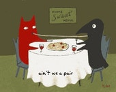 Funny Cat n Crow Greeting Card . Ain't We A Pair