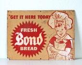 Vintage Bond Bread Sign