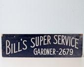 Vintage Bill's Super Service Sign