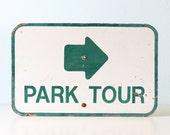 Vintage Sign - PARK TOUR