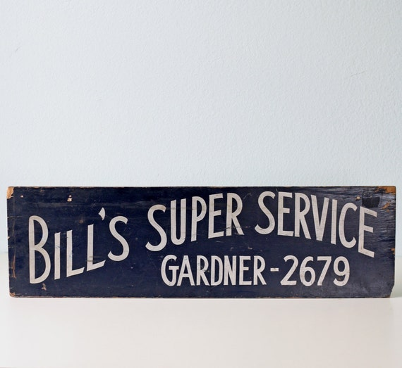 Vintage Bill's Super Service Sign