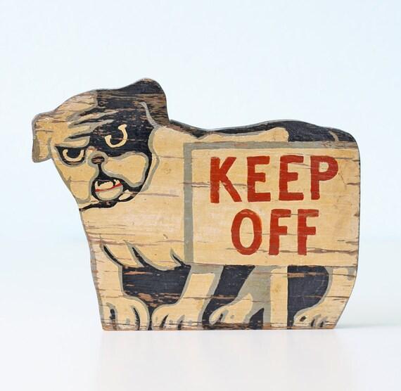Vintage Bullog Sign - Keep Off