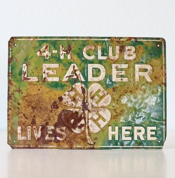 Vintage Sign - 4 H Club Leader Lives Here
