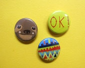 Sloths are OK Set of Three Badges