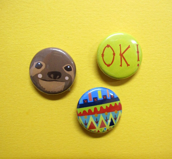 Sloths are OK Set of Three Badges