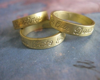 1 PC Our Fate is Our Destiny - Raw Brass Solid Heavy Gauge Ring Band SZ 6 - HH08