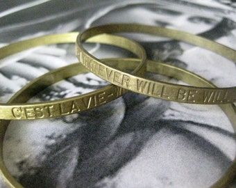 1 PC Brass Stamped Sentiments / C'est Lavie -  Seamless Bangle Bracelet - B043