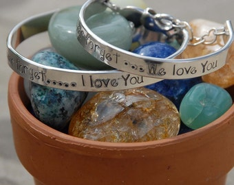 Hand stamped sterling Child bangle - cuff - bracelet  Never forget ... I love you