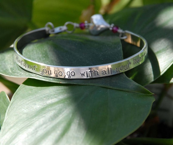 Hand stamped graduation bangle bracelet cuff.........wherever you go, go with all your heart listing