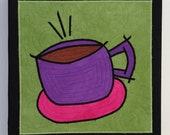 Coffee Cup 2 quilted fiber art